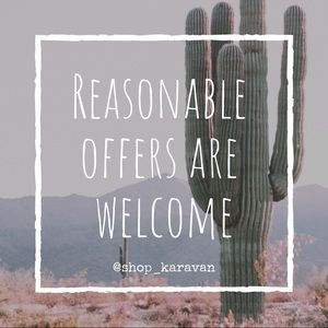 Other - Reasonable offers are welcome